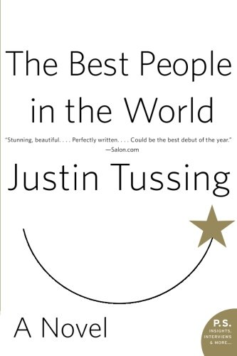 The Best People in the World: A Novel (P.S.)