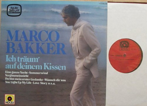 MARCO BAKKER / Ich träum`auf deinem Kissen / 1981 / Bildhülle / HÖRZU # 1C070-46159 / Deutsche Pressung / 12