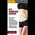 Fett verbrennen am Bauch: Wie Sie mit einfachen Gewohnheiten und Achtsamkeit Ihren Bauchspeck verlieren und Ihr Gewicht in den Griff bekommen. (Fett verbrennen, Abnehmen, Gesundheit, Glück)