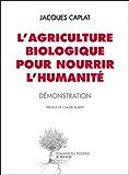 L'agriculture biologique pour nourrir l'humanité: Démonstration