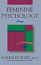 Feminine Psychology (The Norton Library)