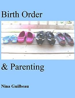 Birth Order and Parenting (English Edition) par [Guilbeau, Nina]