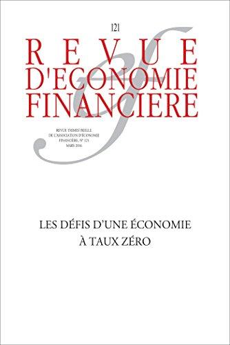 Les défis d'une économie à taux zéro (Revue d'économie financière) par Collectif Aef