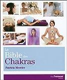 La Bible des chakras