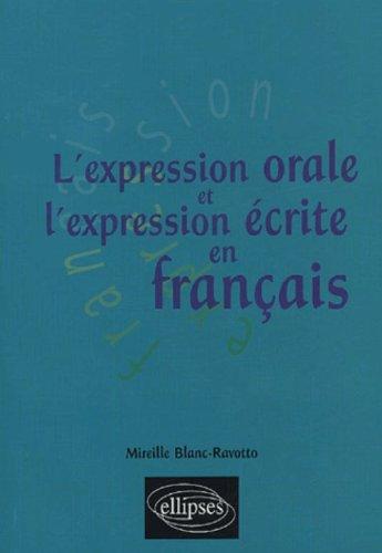 L'expression orale et l'expression écrite en français