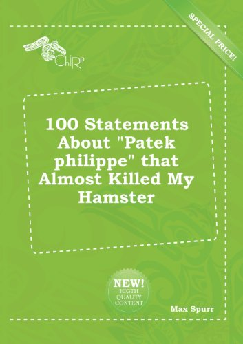 100-statements-about-patek-philippe-that-almost-killed-my-hamster