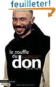 Le Souffle du don : Journal du frère Christophe, moine de Tibhirine, 8 août 1993-19 mars 1996