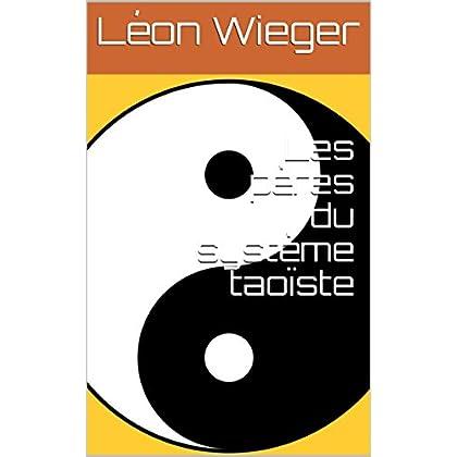 Les pères du système taoïste