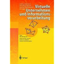Virtuelle Unternehmen und Informationsverarbeitung