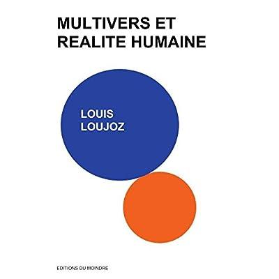 Multivers et réalité humaine