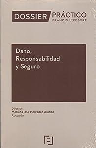 seguro responsabilidad civil: Manual Daño, Responsabilidad y Seguro