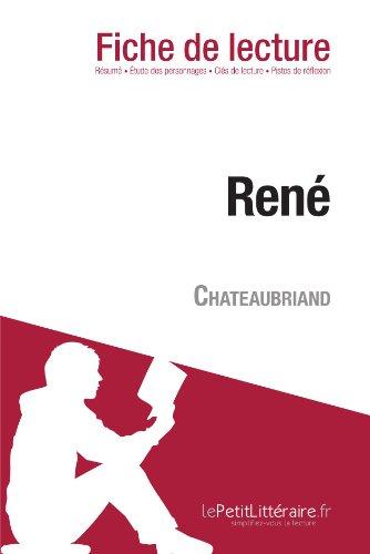 René de François-René de Chateaubriand (Fiche de lecture): Résumé complet et analyse détaillée de l'oeuvre