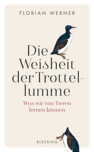 Buchseite und Rezensionen zu 'Die Weisheit der Trottellumme' von Florian Werner