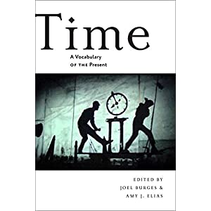Time: A Vocabulary of the Present