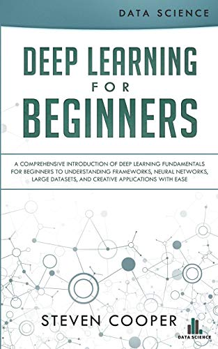 Download pdf deep learning for beginners a comprehensive download pdf deep learning for beginners a comprehensive introduction of deep learning fundamentals for beginners to understanding frameworks fandeluxe Image collections