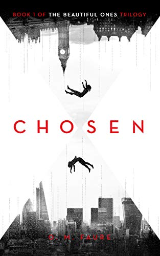 Chosen: Book 1 of The Beautiful Ones trilogy (The Cassandra Programme Series) (English Edition) par [Faure, O. M.]