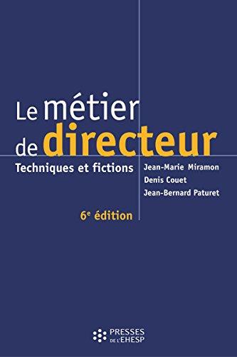 Le métier de directeur: Techniques et fictions