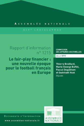 Couverture du livre Rapport d'information « Le fair-play financier : une nouvelle époque pour le football français en Europe »