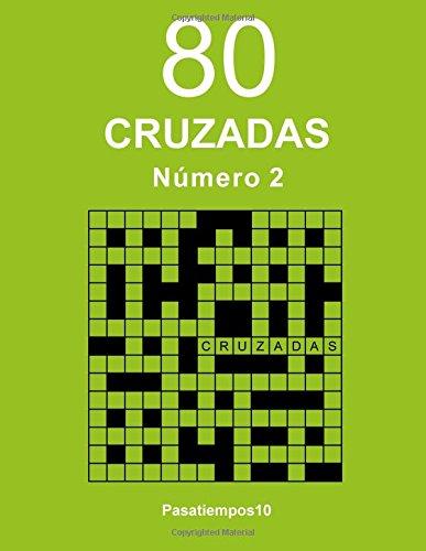 80 Cruzadas - N. 2: Volume 2 por Pasatiempos10