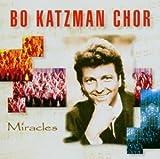 Songtexte von Bo Katzman Chor - Miracles