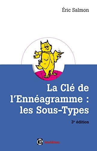 La Cl de l'Ennagramme : les Sous-types - 3e d. (Dveloppement personnel et accompagnement)