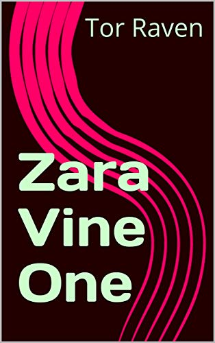 Zara Vine One by [Raven, Tor]