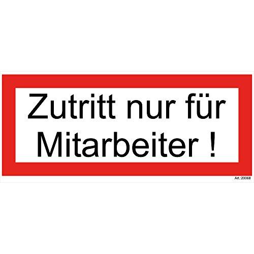 """1 Stück """"Zutritt nur für Mitarbeiter"""" PVC Aufkleber rot 200x80 mm, selbstklebend, kratz und Wetterfest"""