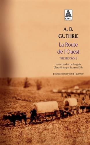 The Big Sky, Tome 2 : La route de l'Ouest