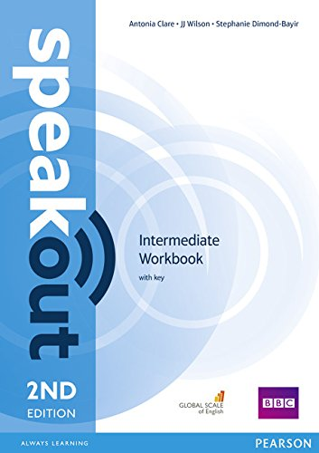 Speakout. Intermediate. Workbook. With key. Con espansione online. Per le Scuole superiori