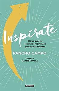Inspírate par Pancho Campo