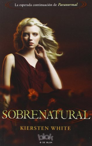 Sobrenatural (Sin límites) por Kiersten White