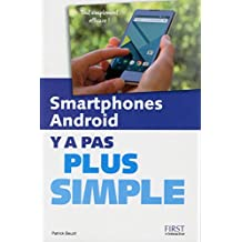 Smartphones Android Y a pas plus simple