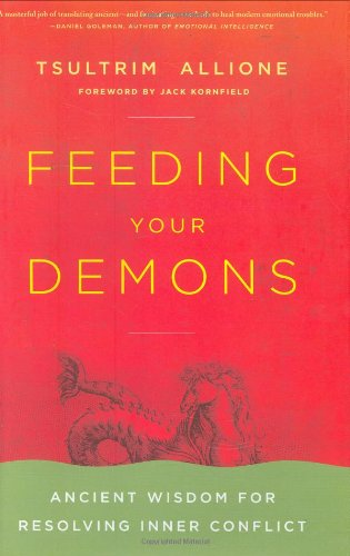 PDF] Download Feeding Your Demons: Ancient Wisdom for Resolving