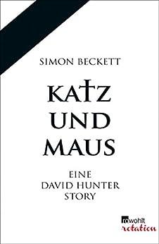 Katz und Maus: Eine David Hunter Story von [Beckett, Simon]