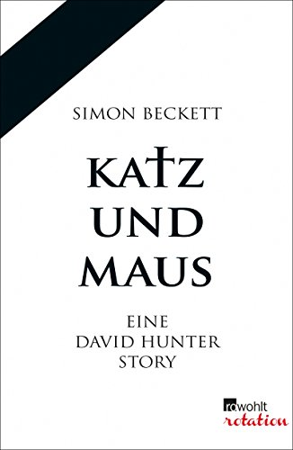 https://www.amazon.de/Katz-Maus-David-Hunter-Story-ebook/dp/B00D2IQT8E/ref=tmm_kin_swatch_0?_encoding=UTF8&qid=1527795861&sr=1-2