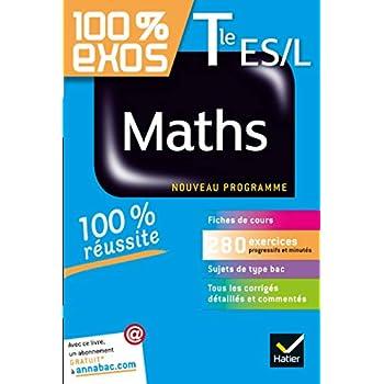 Maths Tle ES, L: Exercices résolus - Terminale ES, L