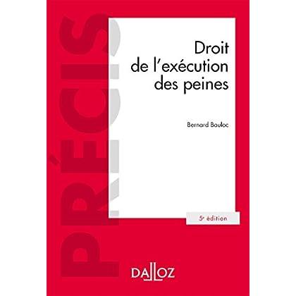 Droit de l'exécution des peines - 5e éd.