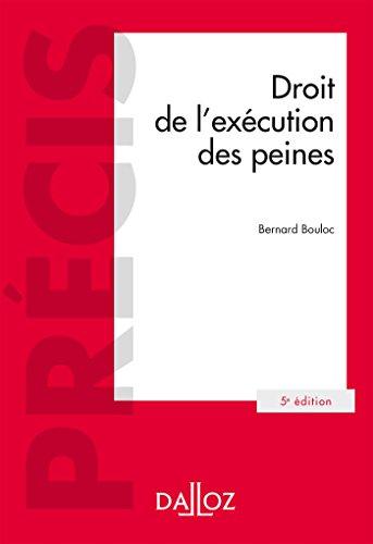 Droit de lexécution des peines (Précis)