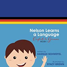 Nelson Learns a Language: English to German