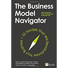 The Business Model Navigator: 55 Models That Will Revolutionise Your Business