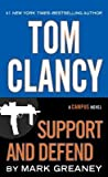 [(Tom Clancy Support and Defend)] [By (author) Mark Greaney] published on (August, 2014)
