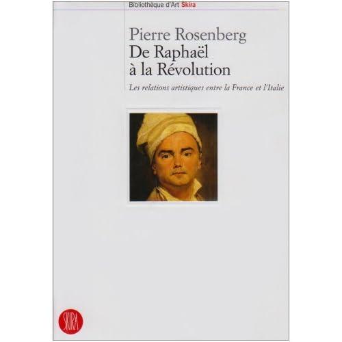 De Raphaël à la Révolution : Les relations artistiques entre la France et l'Italie