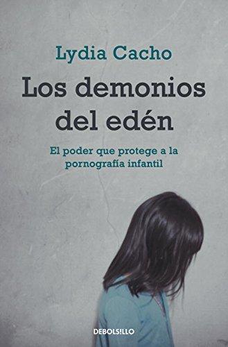 Los Demonios Del Edén (ENSAYO-CRÓNICA)