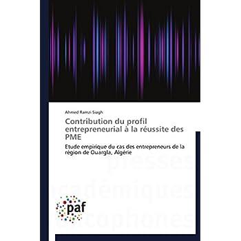Contribution du profil entrepreneurial à la réussite des pme