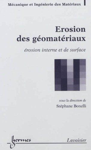 Erosion des géomatériaux : Erosion interne et de surface