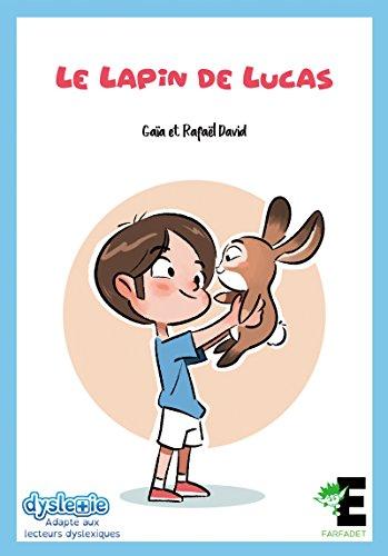 Le lapin de Lucas (Farfadet) par [Gaïa, David, Rafaël]