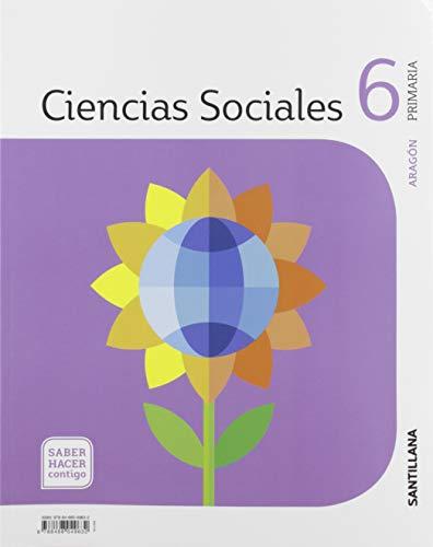 CIENCIAS SOCIALES ARAGÓN 6 PRIMARIA SABER HACER CONTIGO SANTILLANA