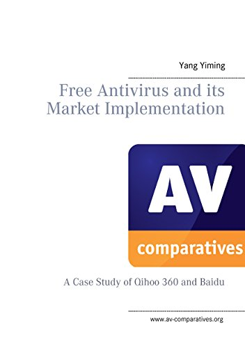 free-antivirus-and-its-market-implimentation-a-case-study-of-qihoo-360-and-baidu