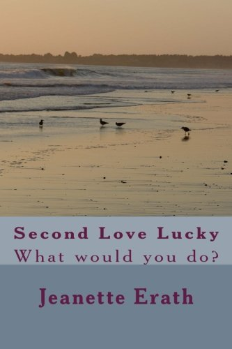 Second Love Lucky: What would you do?