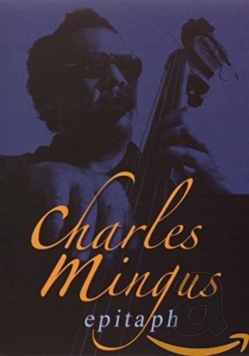 Charles Mingus - Epitaph